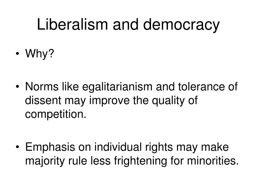 Liberalism and democracy
