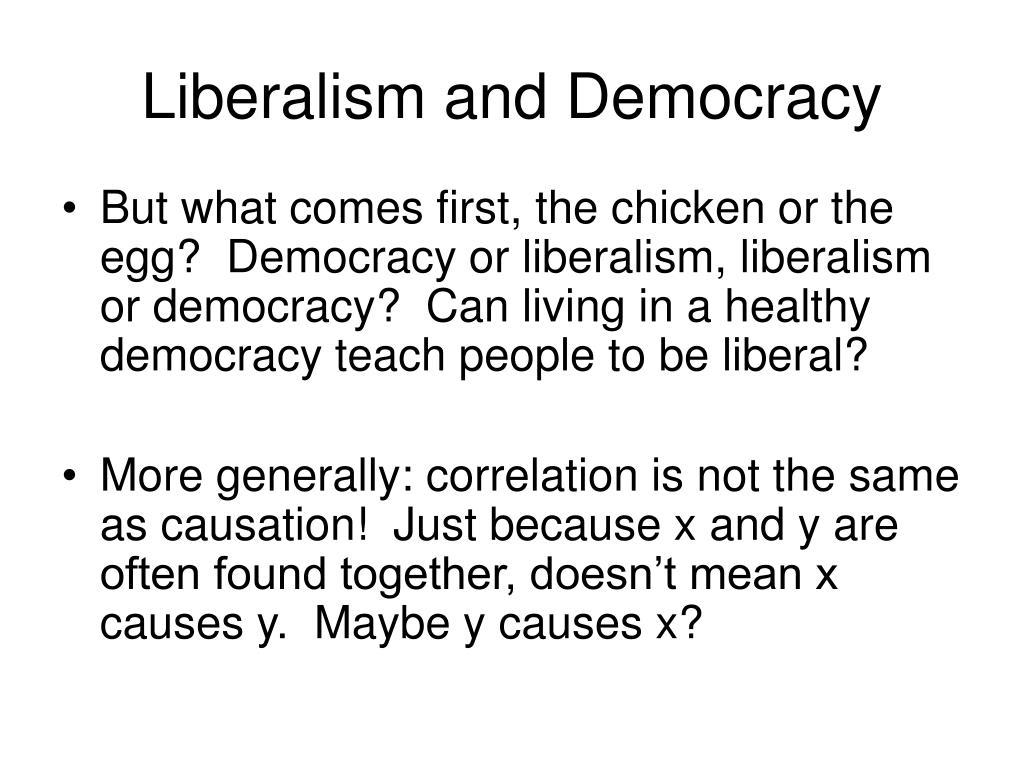 Liberalism and Democracy
