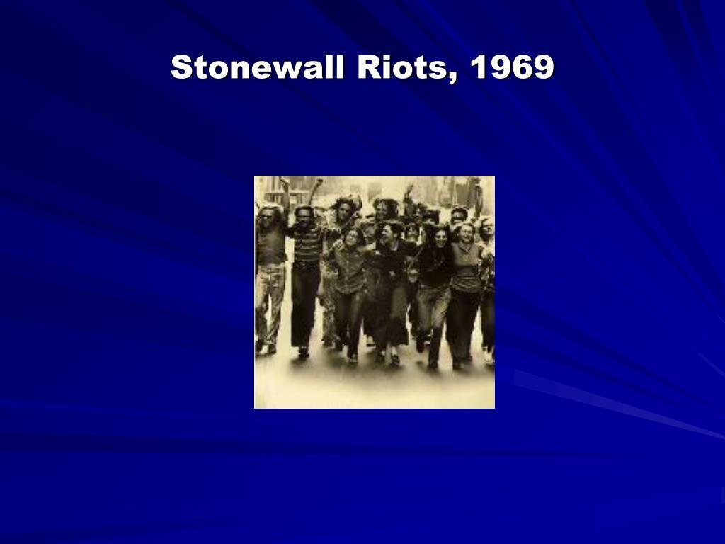Stonewall Riots, 1969