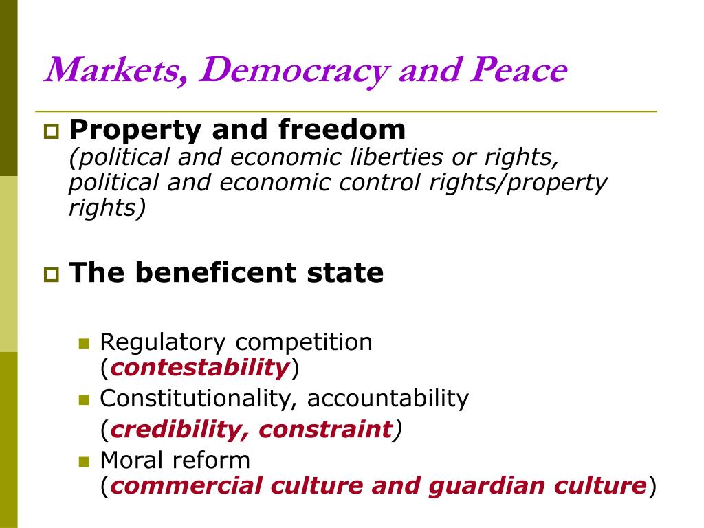 Markets, Democracy and Peace