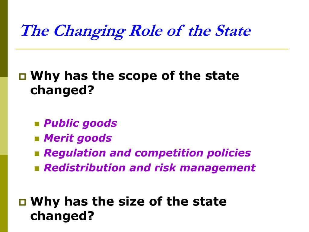 The Changing Role of the State