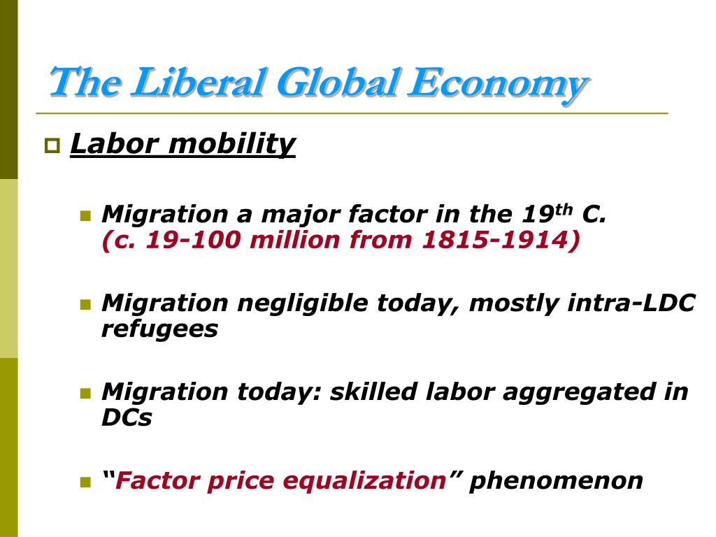 The Liberal Global Economy