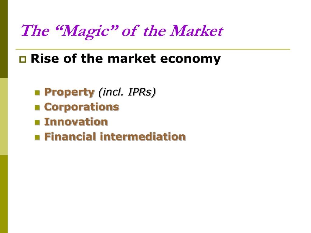 """The """"Magic"""" of the Market"""