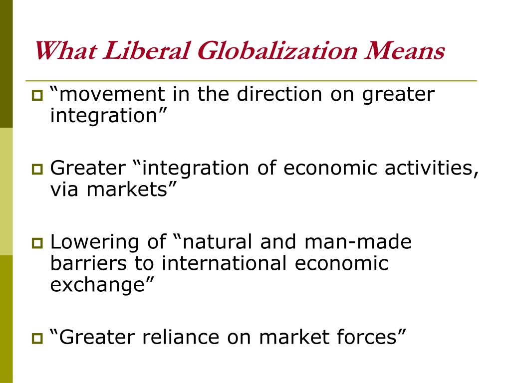 What Liberal Globalization Means