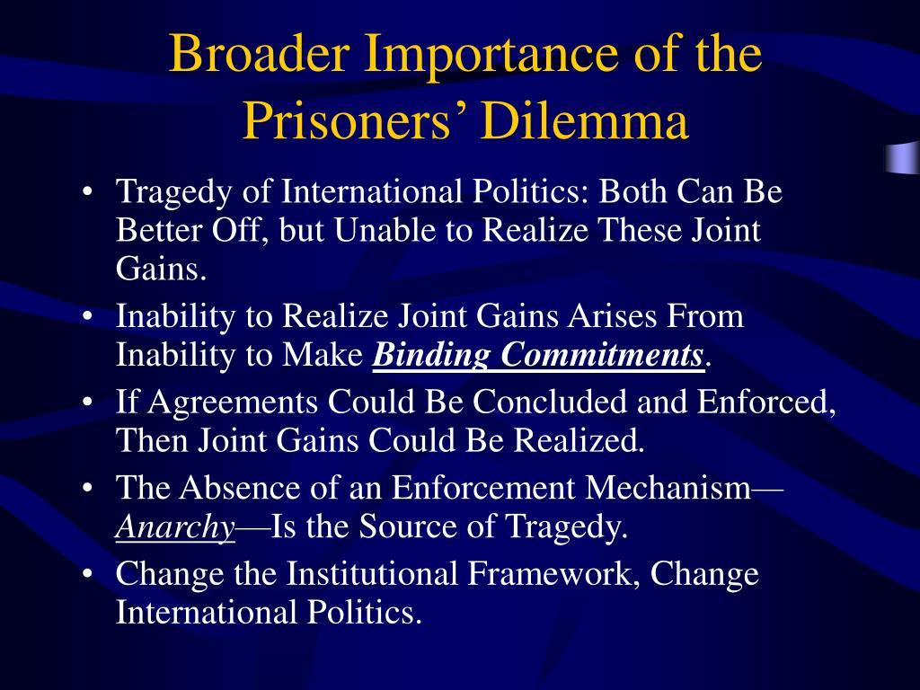Broader Importance of the Prisoners' Dilemma