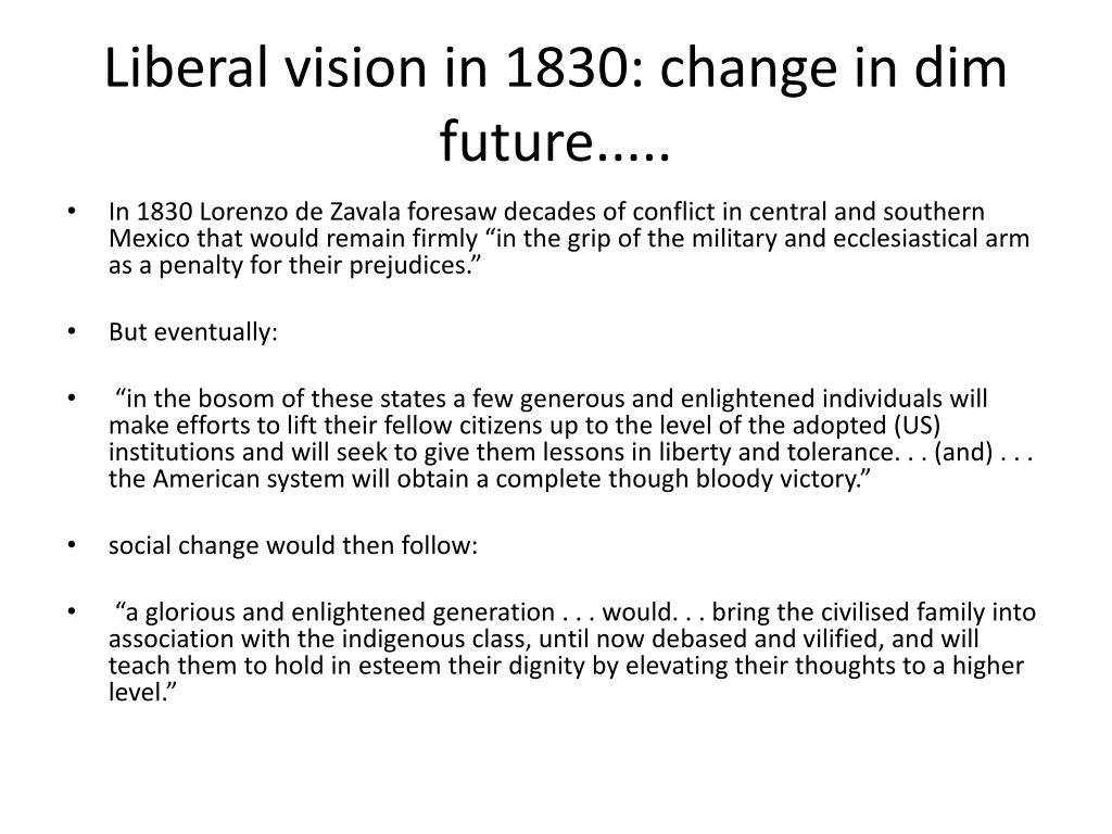 Liberal vision in 1830: change in dim future.....