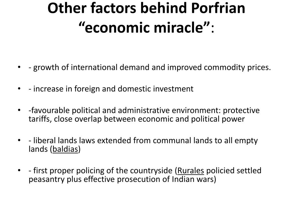 "Other factors behind Porfrian ""economic miracle"""
