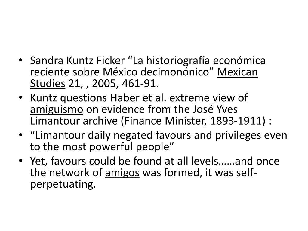 """Sandra Kuntz Ficker """"La historiograf"""