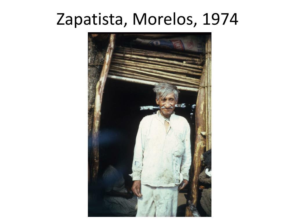 Zapatista, Morelos, 1974