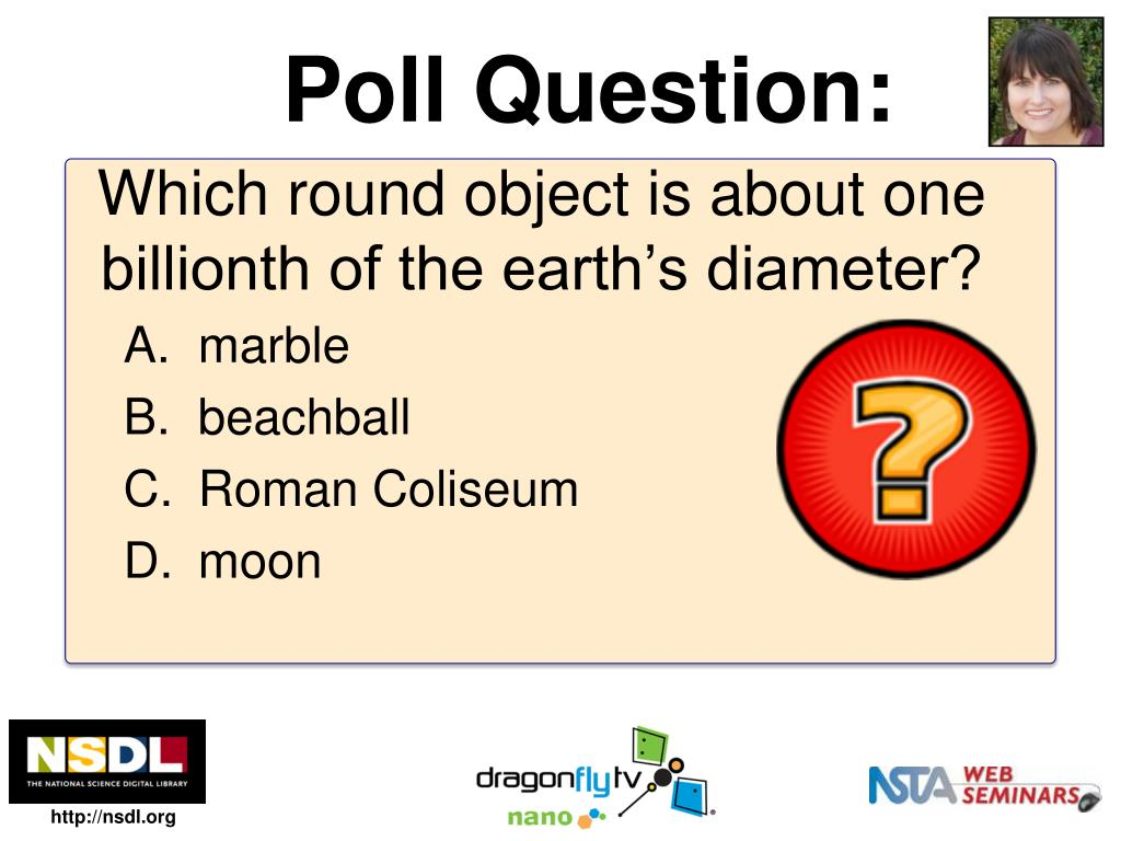 Which round object is about one billionth of the earth's diameter?
