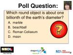 which round object is about one billionth of the earth s diameter