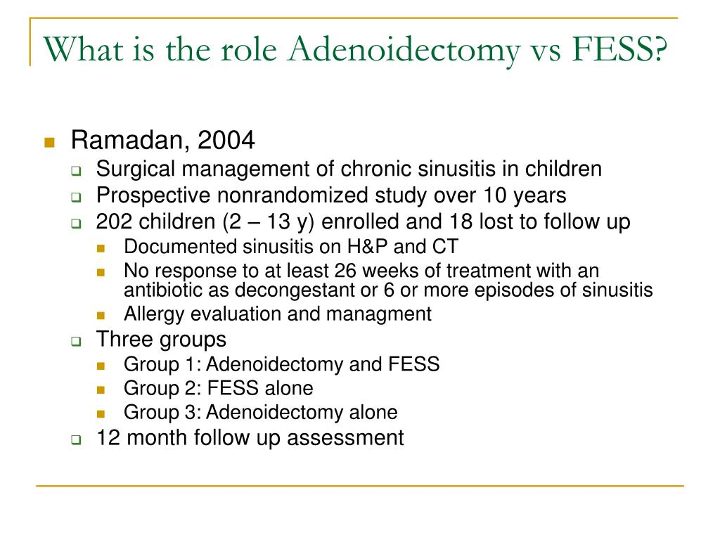 What is the role Adenoidectomy vs FESS?