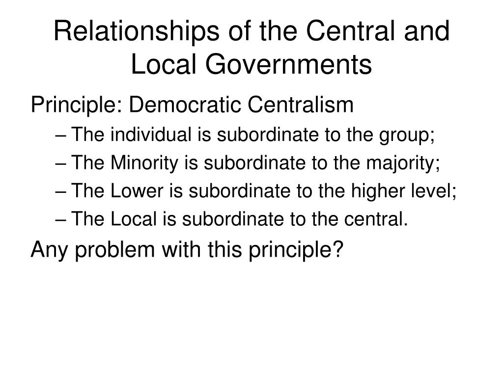 Relationships of the Central and Local Governments