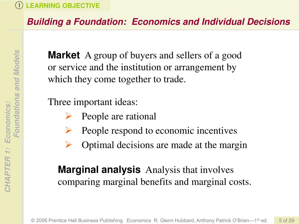 Building a Foundation:  Economics and Individual Decisions