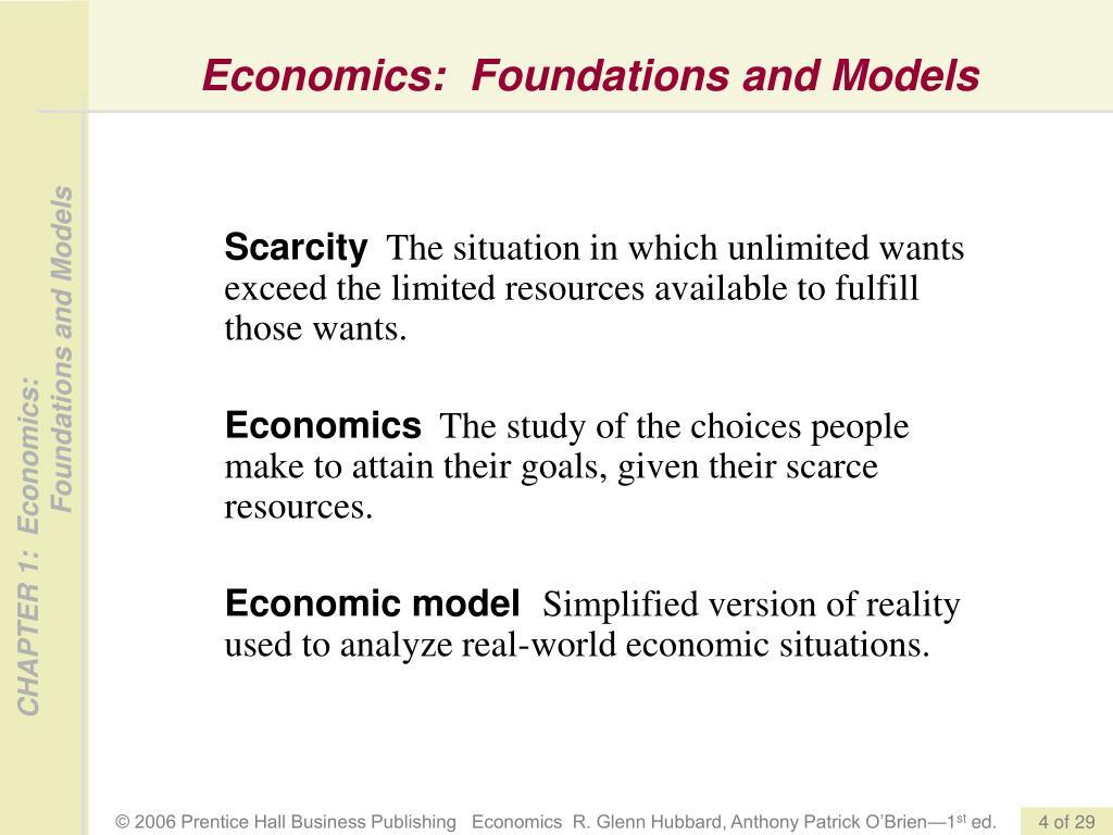 Economics:  Foundations and Models