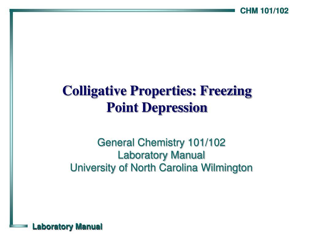 Colligative Properties: Freezing