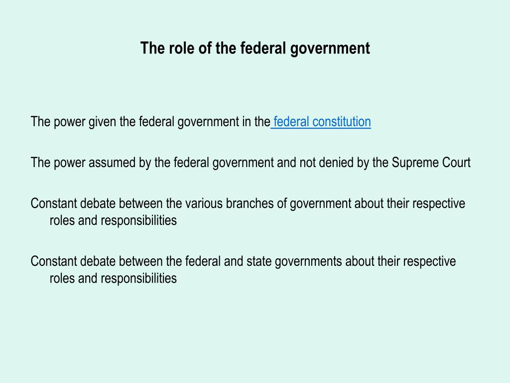 The role of the federal government