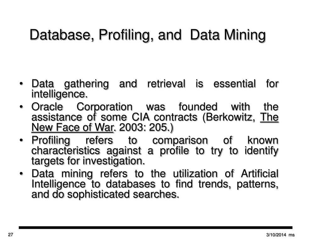 Database, Profiling, and  Data Mining