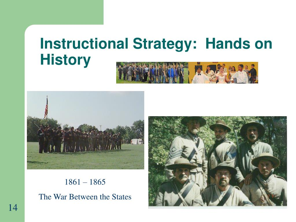 Instructional Strategy:  Hands on History