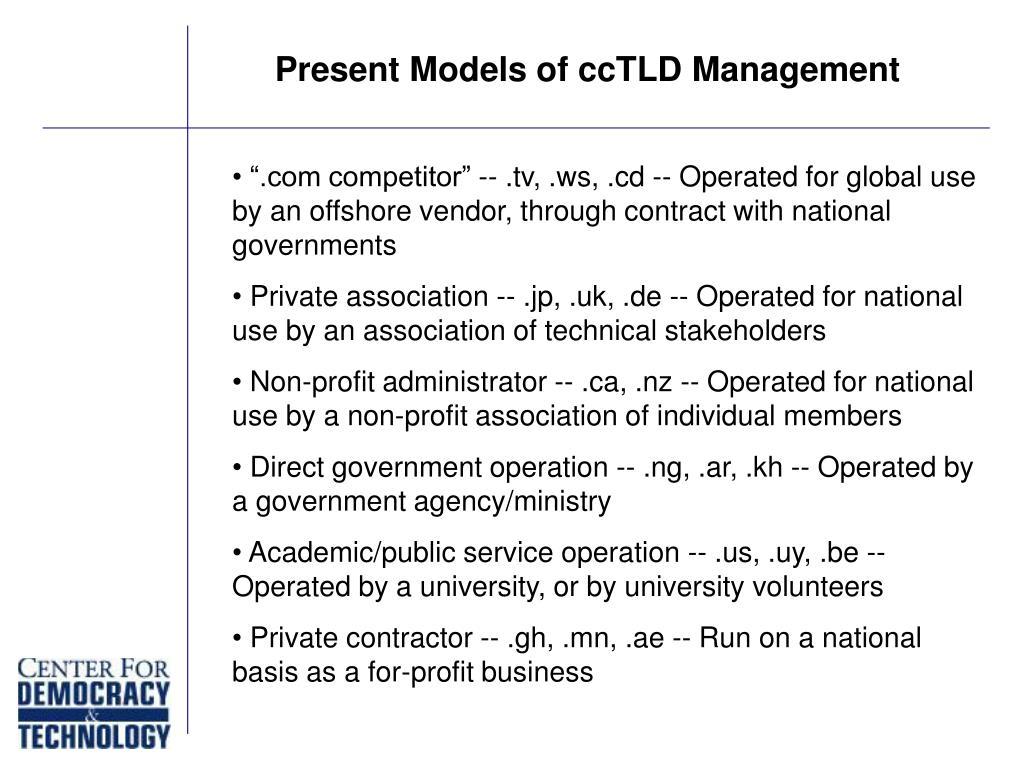 Present Models of ccTLD Management