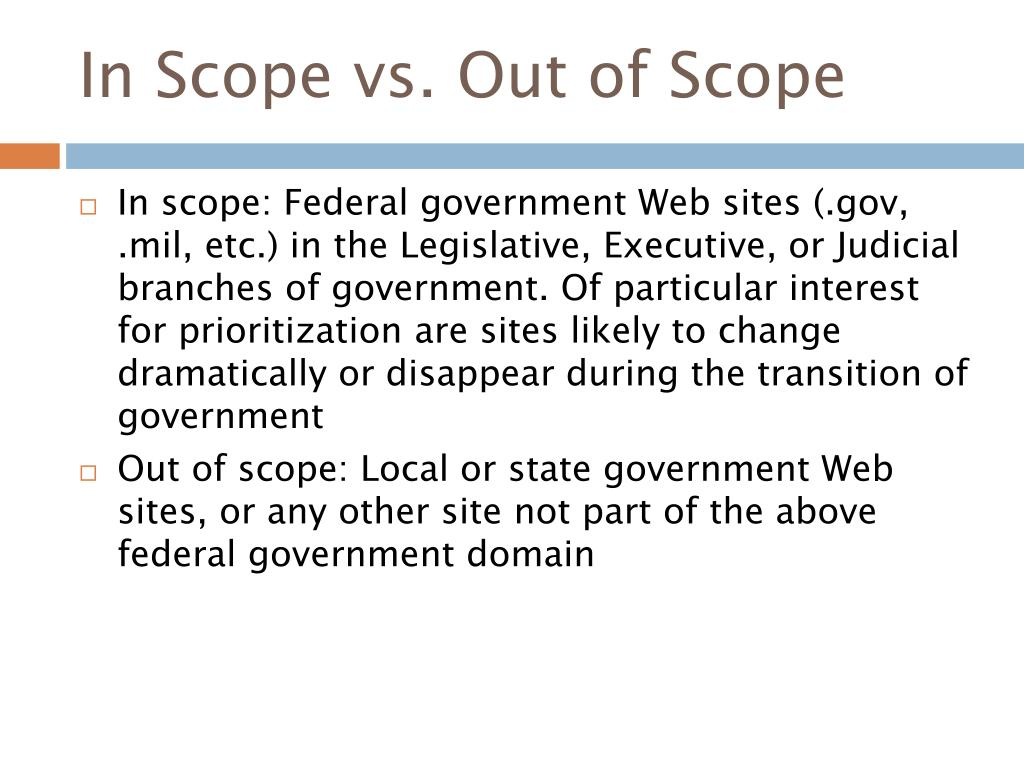 In Scope vs. Out of Scope