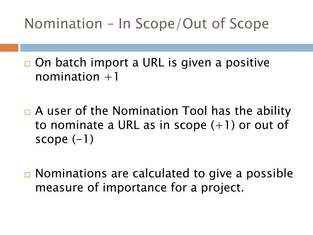 Nomination – In Scope/Out of Scope