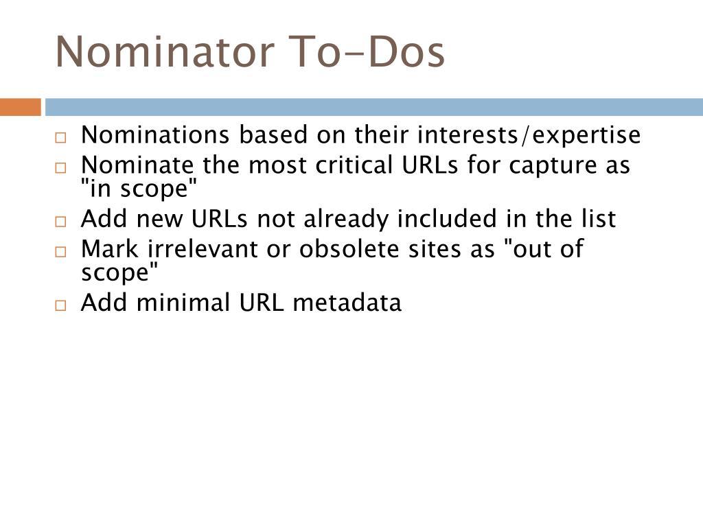 Nominator To-Dos