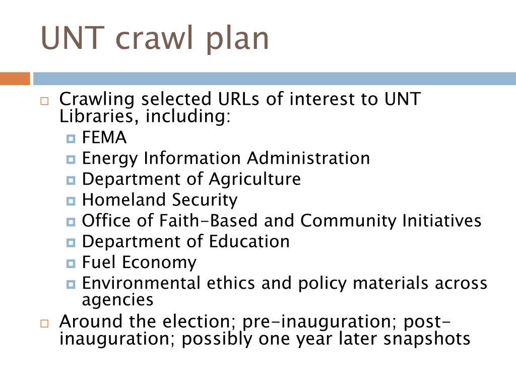 UNT crawl plan