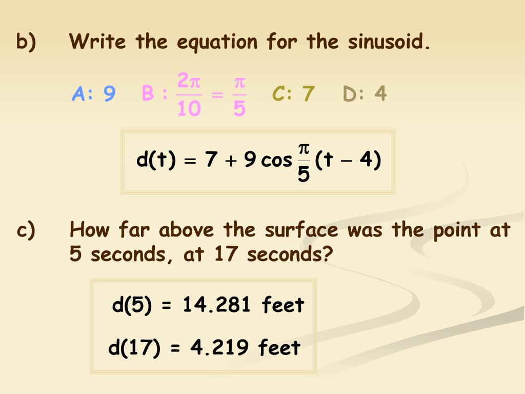 b)Write the equation for the sinusoid.