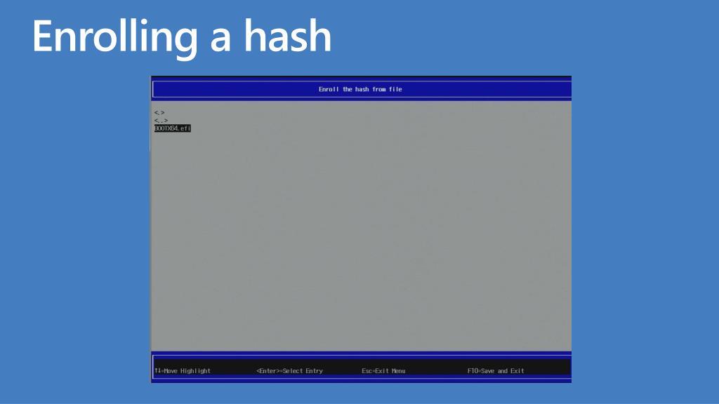 Enrolling a hash
