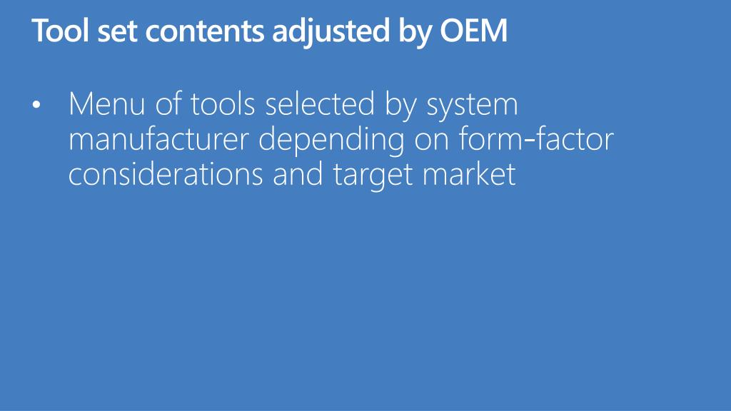 Tool set contents adjusted by OEM