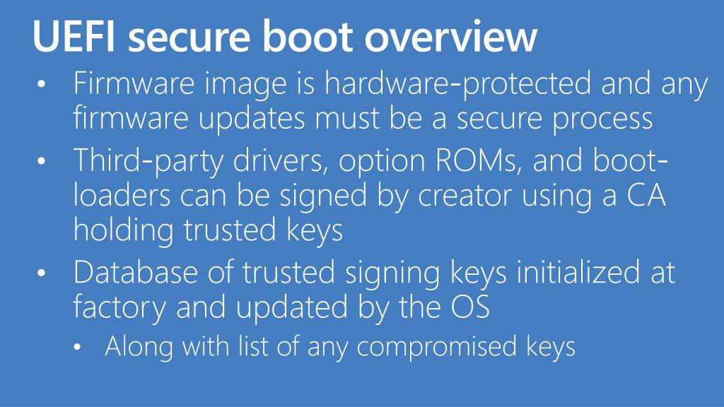 Firmware image is hardware-protected and any firmware updates must be a secure process