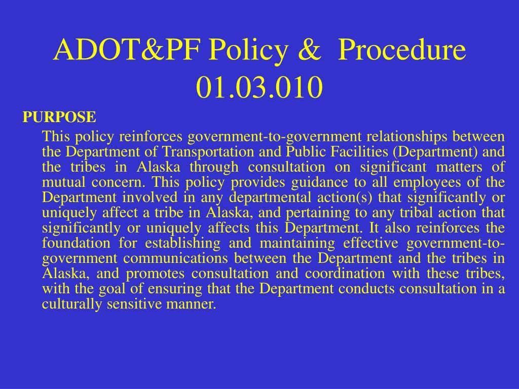 ADOT&PF Policy &  Procedure 01.03.010