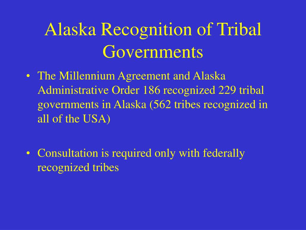 Alaska Recognition of Tribal Governments
