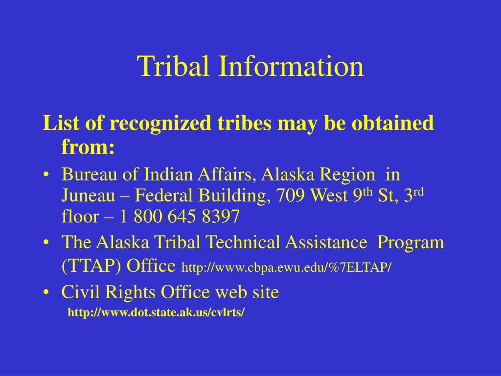 Tribal Information