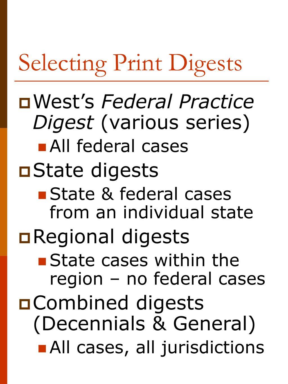 Selecting Print Digests