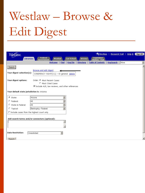 Westlaw – Browse & Edit Digest