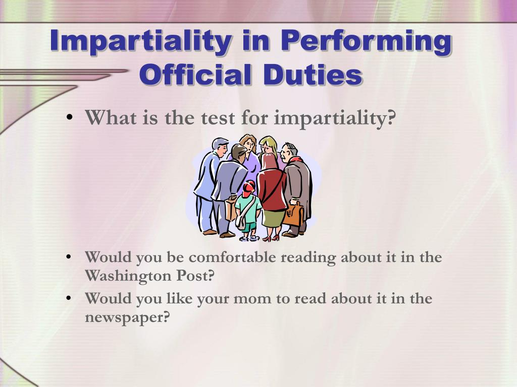 Impartiality in Performing