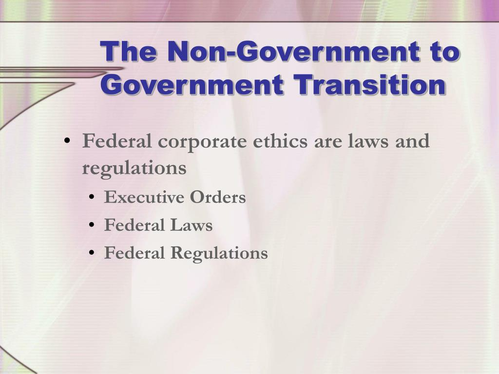 The Non-Government to Government Transition