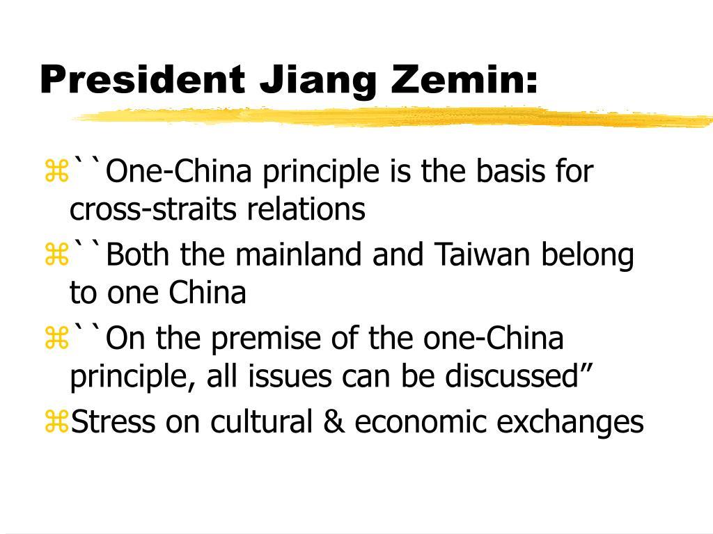 President Jiang Zemin: