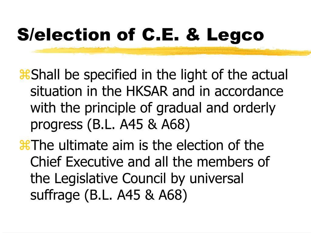 S/election of C.E. & Legco