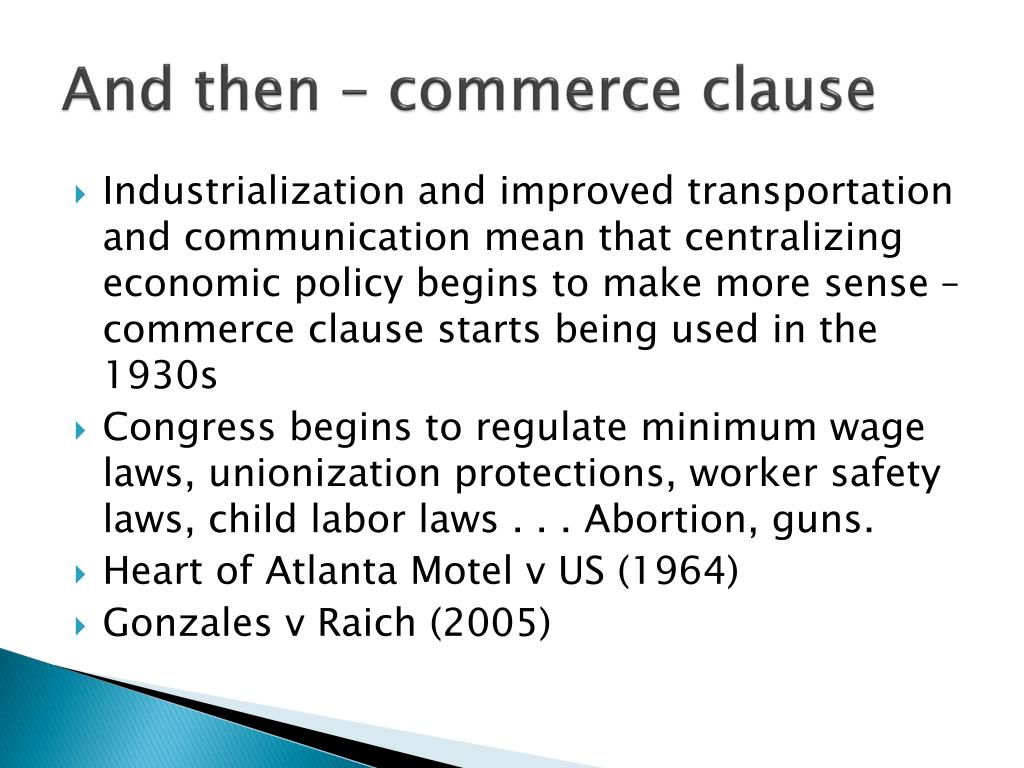 And then – commerce clause