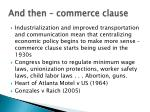 and then commerce clause