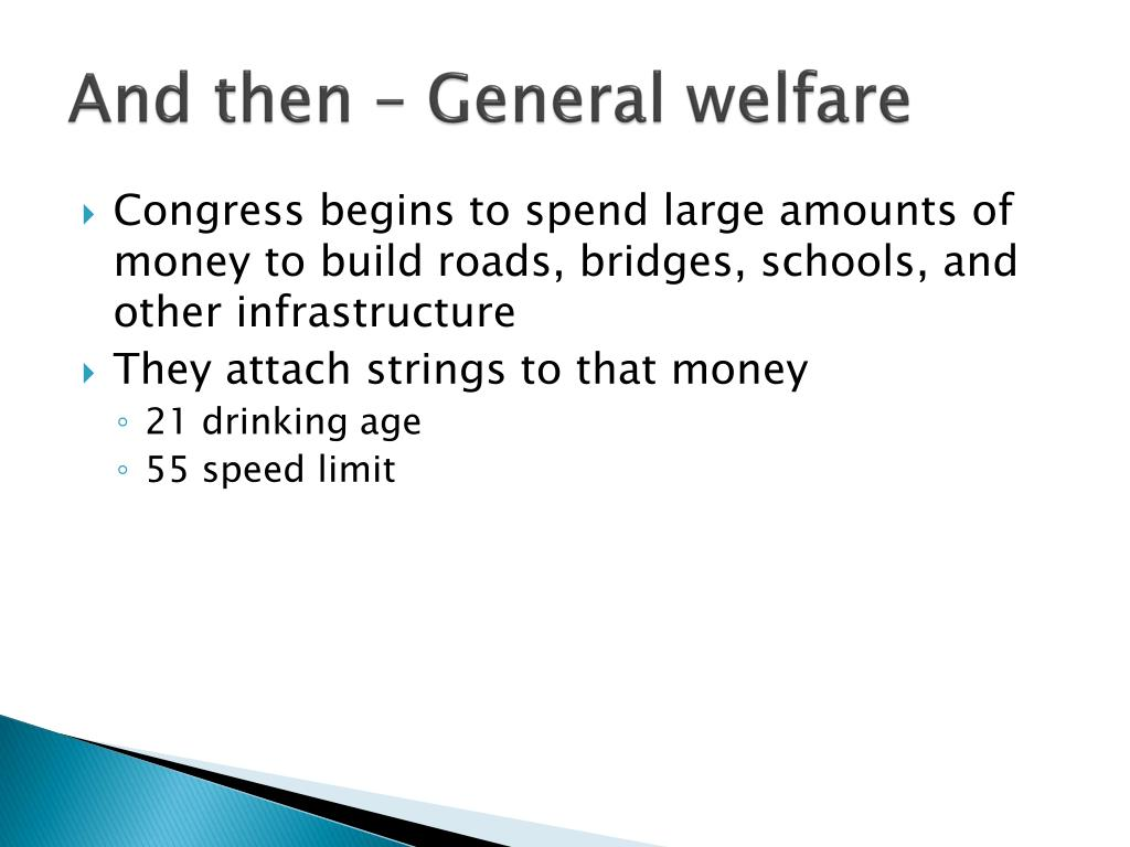 And then – General welfare