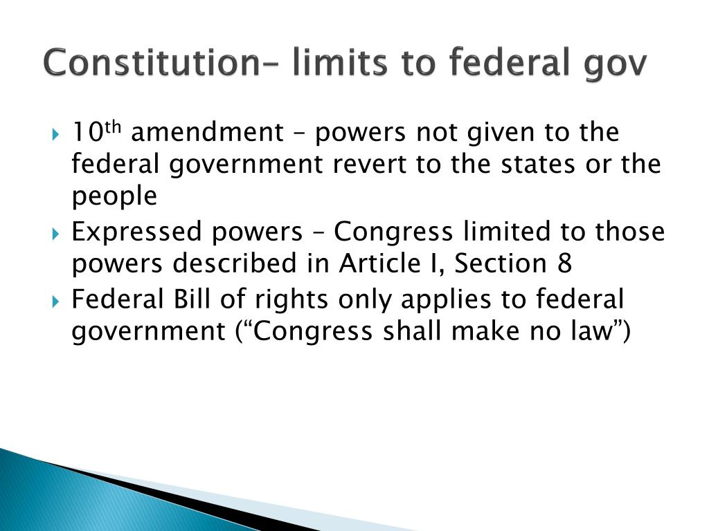 Constitution– limits to federal