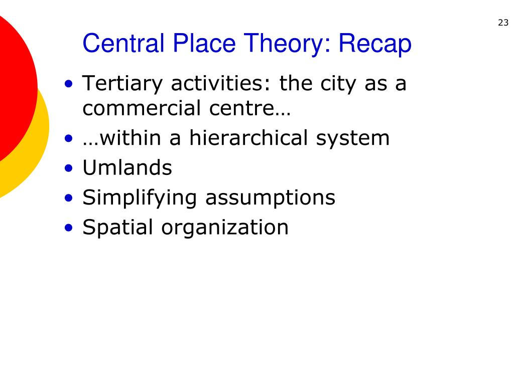 Central Place Theory: Recap