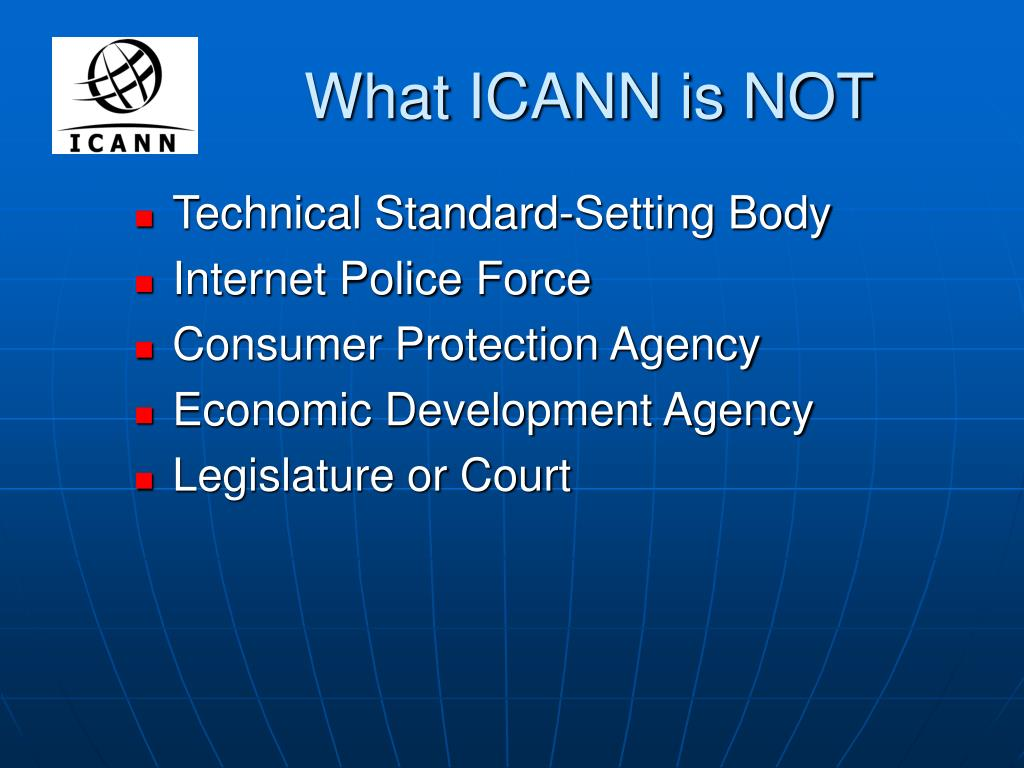 What ICANN is NOT