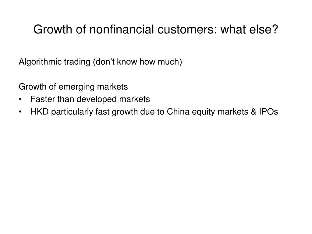 Growth of nonfinancial customers: what else?