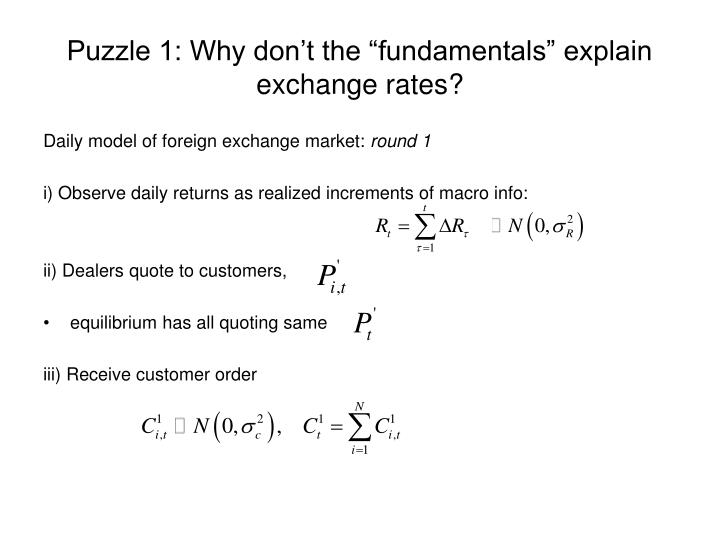 Puzzle 1 why don t the fundamentals explain exchange rates3