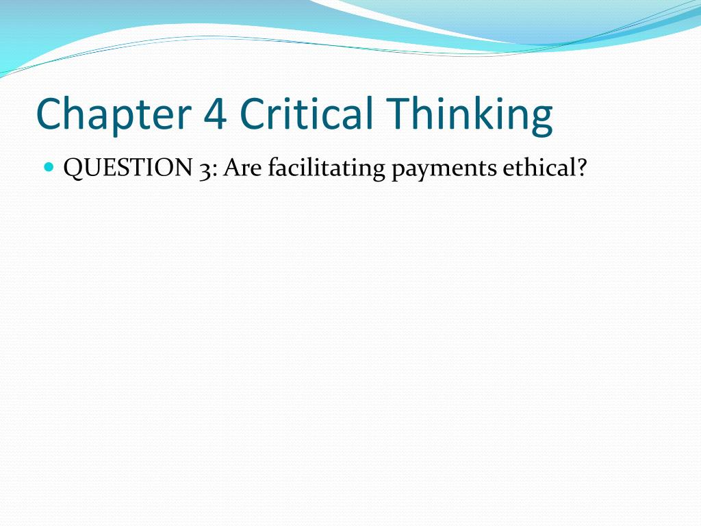 Chapter 4 Critical Thinking